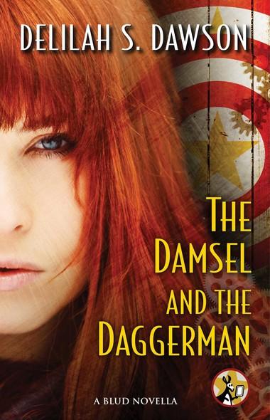 The Damsel and the Daggerman : A BLUD Novella