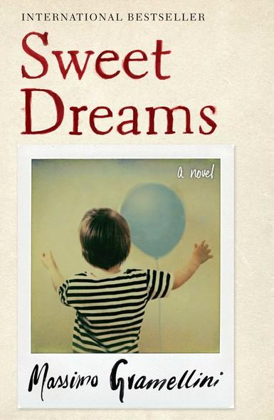 Sweet Dreams : A Novel
