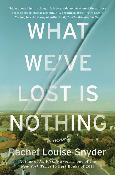 What We've Lost Is Nothing : A Novel