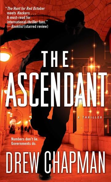 The Ascendant : A Garrett Reilly Thriller