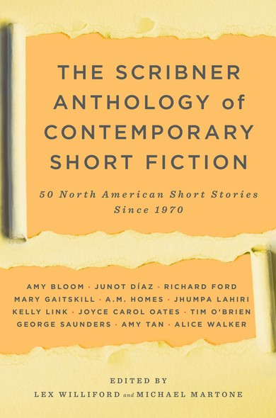 The Scribner Anthology of Contemporary Short Fiction : 50 North American Stories Since 1970