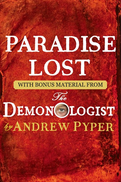 Paradise Lost : With bonus material from The Demonologist by Andrew Pyper