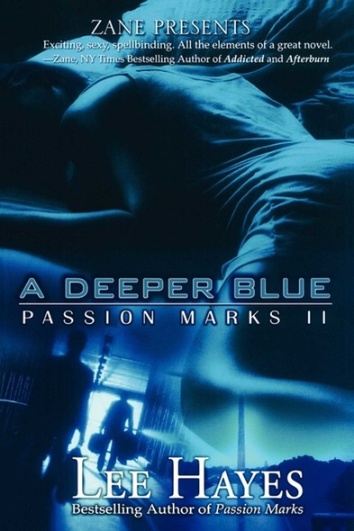 A Deeper Blue : Passion Marks II