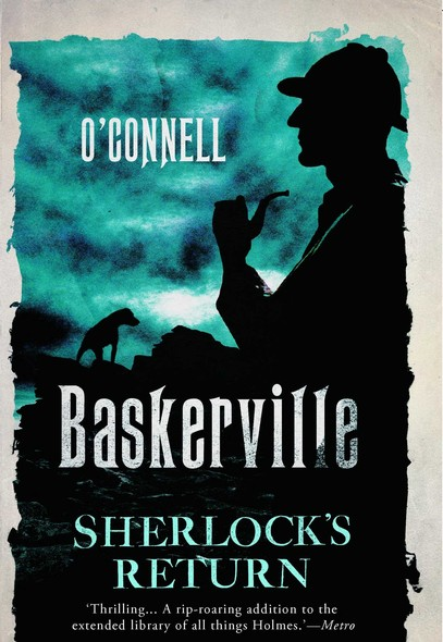 Baskerville : The Mysterious Tale of Sherlock's Return