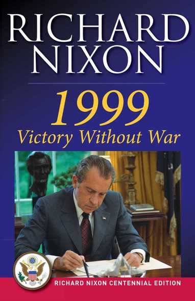 1999: Victory Without War