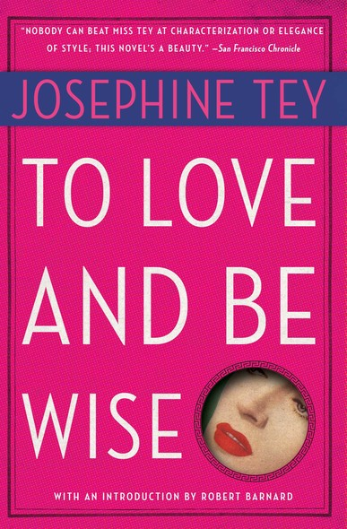 To Love and Be Wise