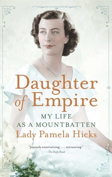 Daughter of Empire : My Life as a Mountbatten