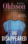 The Disappeared : A Novel