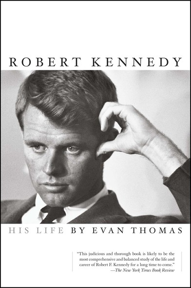 Robert Kennedy : His Life