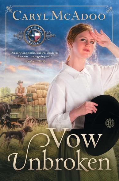 Vow Unbroken : A Novel
