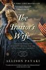 The Traitor's Wife : A Novel