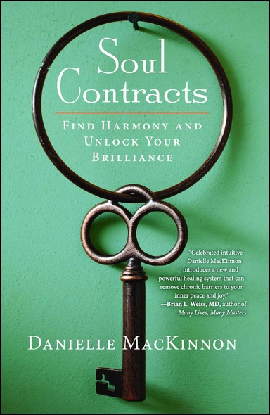 Soul Contracts : Find Harmony and Unlock Your Brilliance