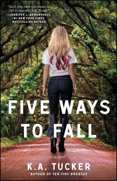Five Ways to Fall : A Novel
