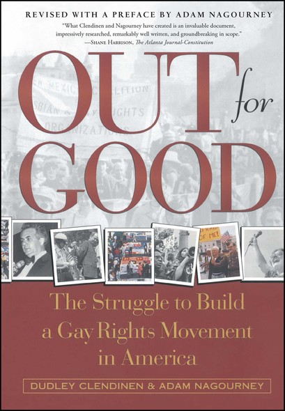 Out For Good : The Struggle to Build a Gay Rights Movement in Ame