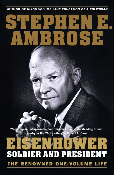 Eisenhower : Soldier and President
