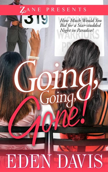 Going, Going, Gone! : An Eden Davis eQuickie
