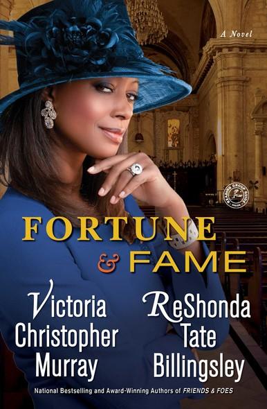 Fortune & Fame : A Novel