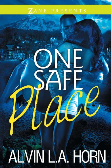 One Safe Place : A Novel