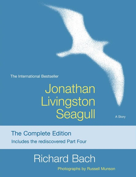Jonathan Livingston Seagull : The New Complete Edition