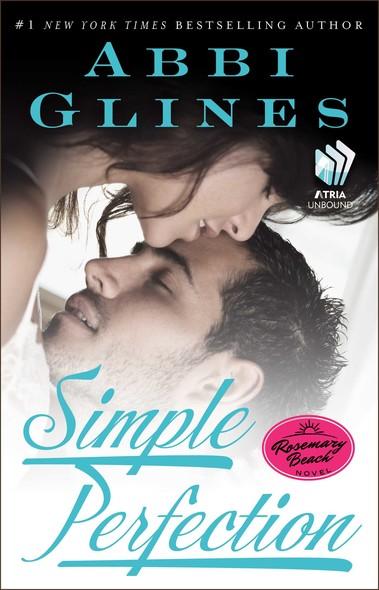 Simple Perfection : A Rosemary Beach Novel