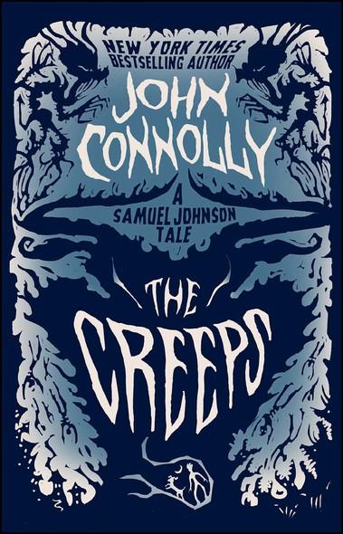 The Creeps : A Samuel Johnson Tale