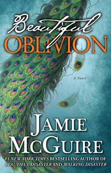 Beautiful Oblivion : A Novel