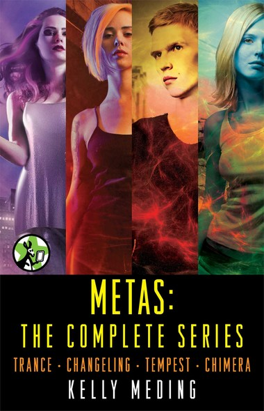 Metas: The Complete Series : Trance, Changeling, Tempest, Chimera