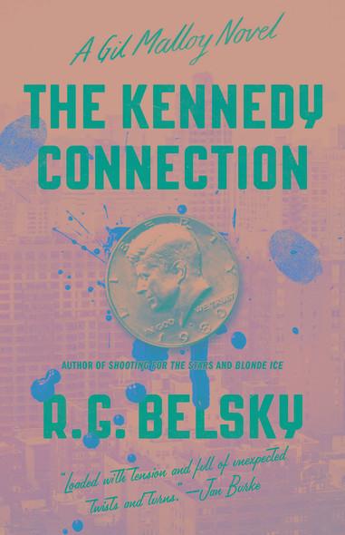 The Kennedy Connection : A Gil Malloy Novel