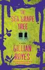 The Sea Grape Tree : A Novel