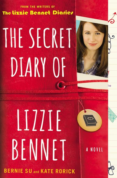 The Secret Diary of Lizzie Bennet : A Novel