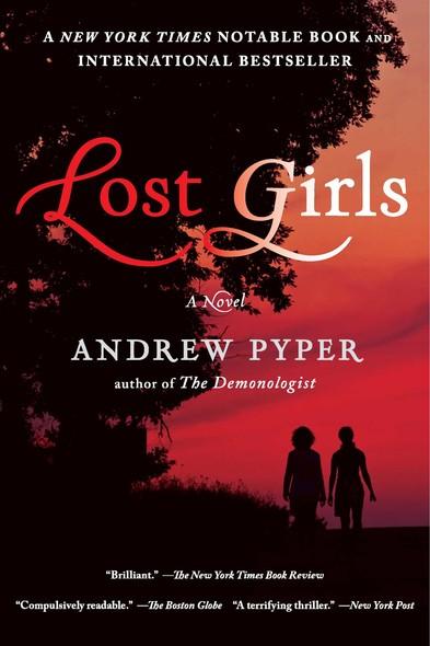 Lost Girls : A Novel