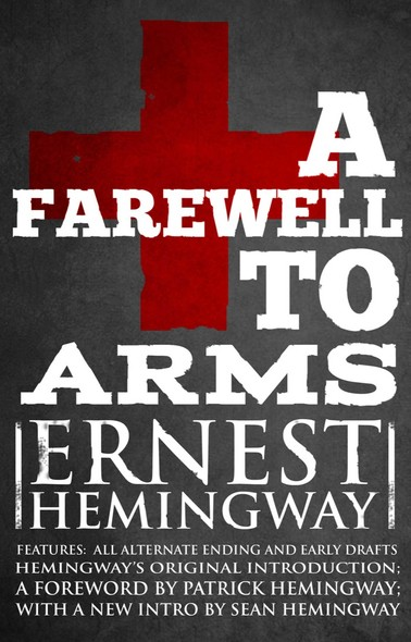 Farewell to Arms : The Hemingway Library Edition
