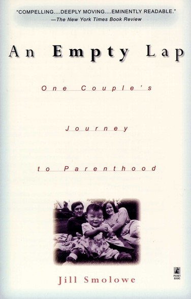 An Empty Lap : One Couple's Journey to Parenthood