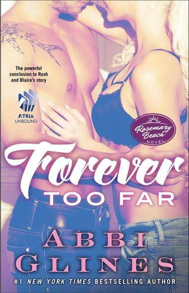 Forever Too Far : A Rosemary Beach Novel