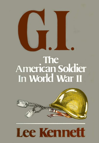 G.I. : The American Soldier in World War II