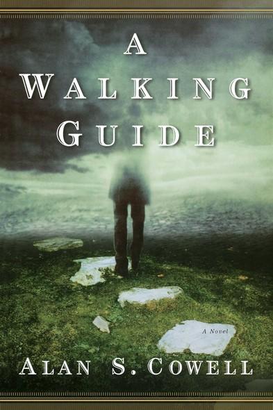 A Walking Guide : A Novel