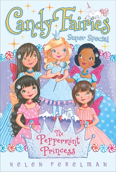 The Peppermint Princess : Super Special