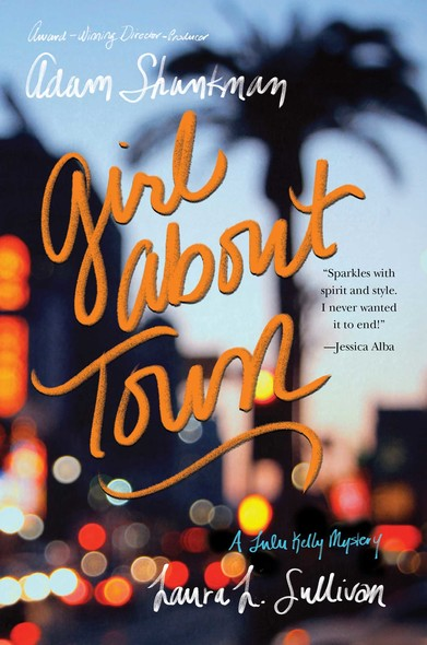 Girl about Town : A Lulu Kelly Mystery