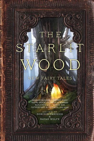 The Starlit Wood : New Fairy Tales