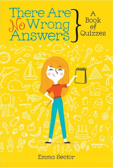 There Are No Wrong Answers : A Book of Quizzes