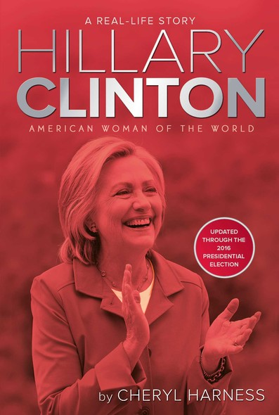 Hillary Clinton : American Woman of the World