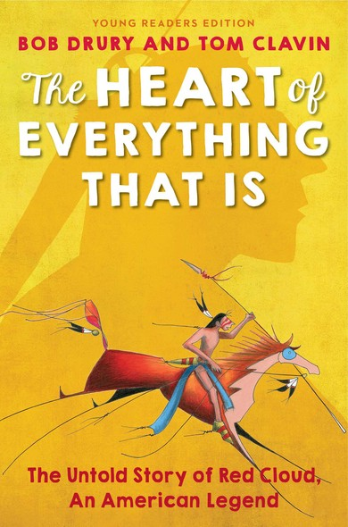 The Heart of Everything That Is : Young Readers Edition