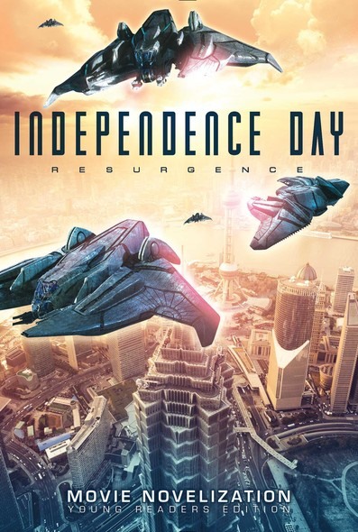 Independence Day Resurgence Movie Novelization : Young Readers Edition
