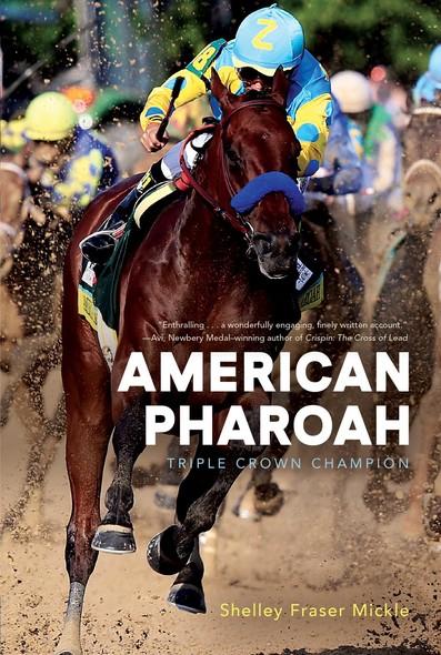 American Pharoah : Triple Crown Champion