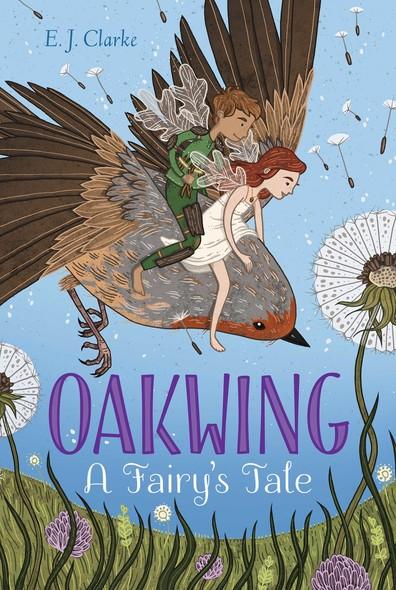 Oakwing : A Fairy's Tale