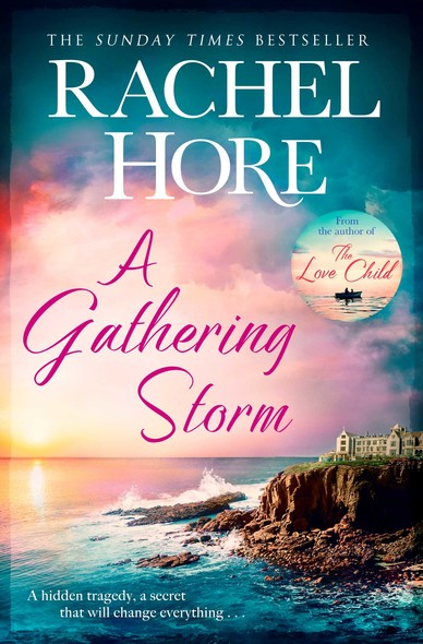 A Gathering Storm : The sweeping romantic mystery that will keep you gripped!