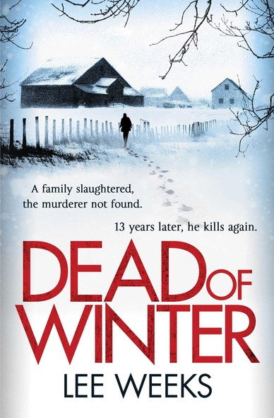 Dead of Winter : Gritty, atmospheric and impossible to put down