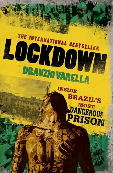 Lockdown : Inside Brazil's Most Dangerous Prison