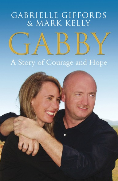 Gabby : A Story of Courage and Hope
