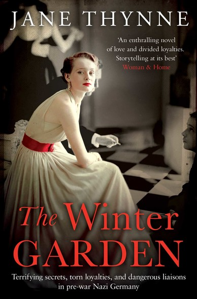 The Winter Garden : A captivating novel of intrigue and survival in pre-war Berlin